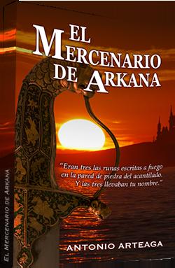 El mercenario de Arkana, de Antonio Arteaga