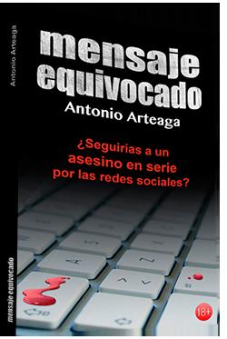 Mensaje equivocado, de Antonio Arteaga